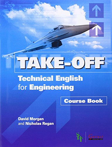Take Off - Technical English for Engineering Course Book + CDs von Garnet Publishing Ltd
