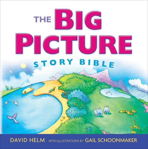 The Big Picture Story Bible von CROSSWAY BOOKS