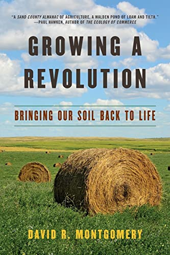 Growing a Revolution: Bringing Our Soil Back to Life von WW Norton & Co
