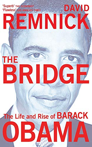 The Bridge: The Life and Rise of Barack Obama von Picador