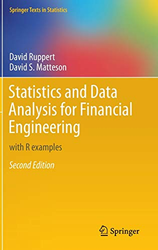 Statistics and Data Analysis for Financial Engineering: with R examples (Springer Texts in Statistics) von Springer-Verlag GmbH