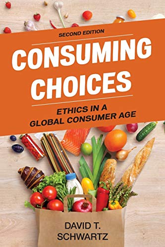 Consuming Choices, Second Edition