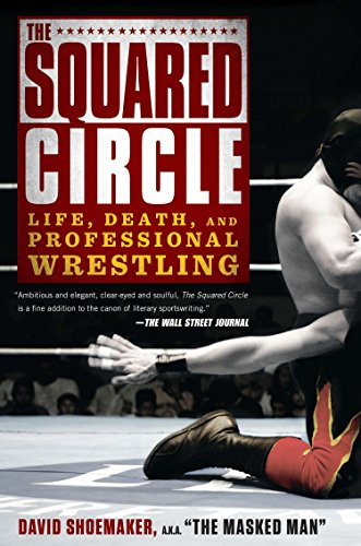 The Squared Circle: Life, Death, and Professional Wrestling von Avery