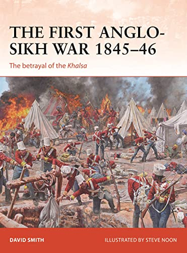 The First Anglo-Sikh War 1845-46: The betrayal of the Khalsa (Campaign, Band 338) von Osprey Publishing
