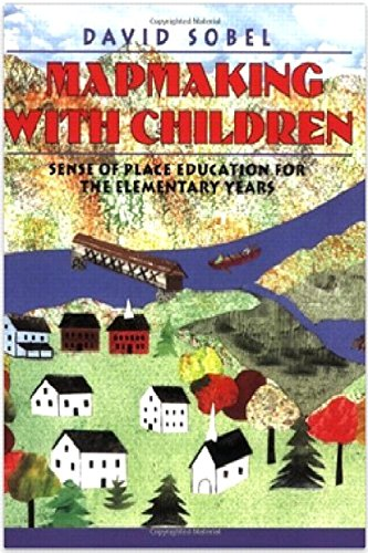 Mapmaking with Children: Sense of Place Education for the Elementary Years von Heinemann Educ Books