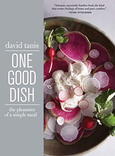 One Good Dish: The Pleasures of a Simple Meal von Artisan