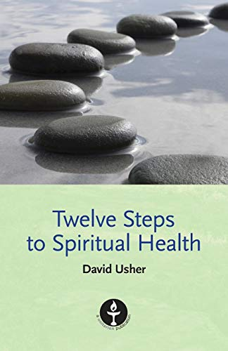 Twelve Steps to Spiritual Health von The Lindsey Press