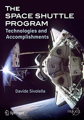 The Space Shuttle Program: Technologies and Accomplishments (Springer Praxis Books) von Springer
