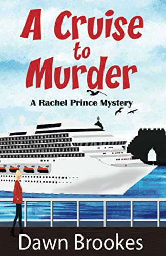 A Cruise to Murder (A Rachel Prince Mystery, Band 1) von Oakwood Publishing