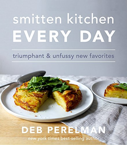 Smitten Kitchen Every Day: Triumphant and Unfussy New Favorites: A Cookbook von Knopf