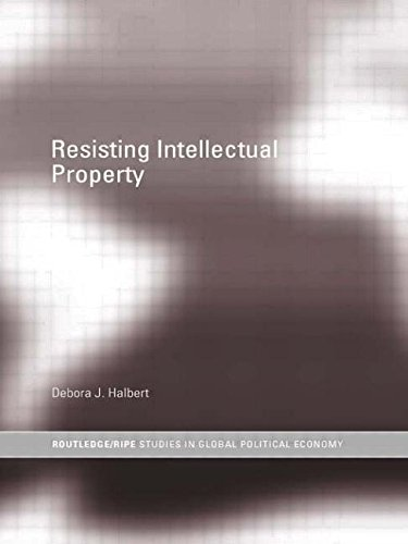 Resisting Intellectual Property (Routledge/Ripe Studies in Global Political Economy, Band 17) von Thieme Georg Verlag