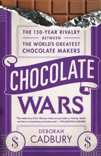 Chocolate Wars: The 150-Year Rivalry Between the World's Greatest Chocolate Makers von PublicAffairs