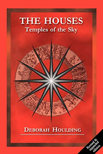 The Houses: Temples of the Sky von Wessex Astrologer Ltd