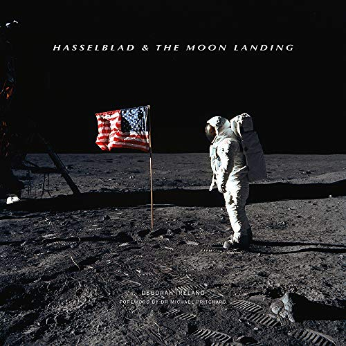 Hasselblad & the Moon Landing von Guild of Master Craftsman Publications Ltd