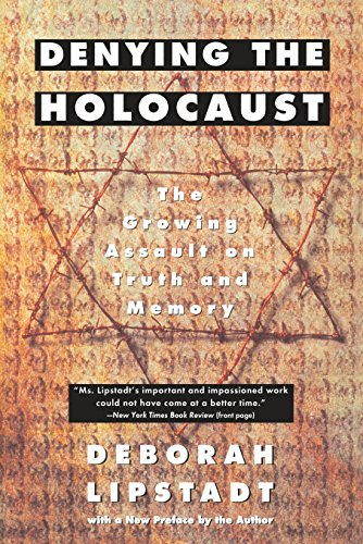 Denying the Holocaust: The Growing Assault on Truth and Memory von Penguin