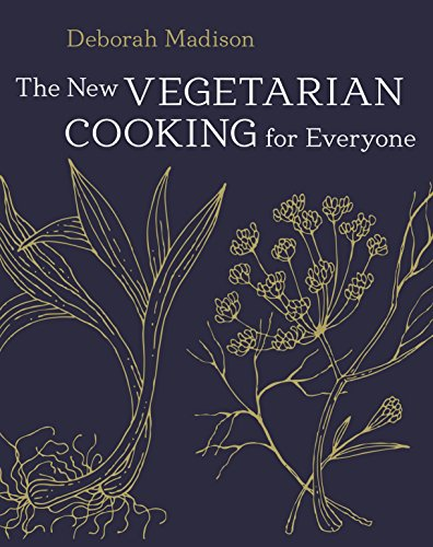 The New Vegetarian Cooking for Everyone: [A Cookbook] von Ten Speed Press