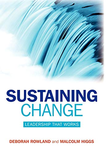 Sustaining Change: Leadership That Works von Jossey-Bass