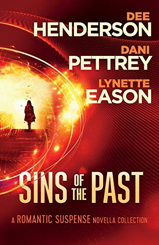 Sins of the Past: A Romantic Suspense Novella Collection von Bethany House Publishers