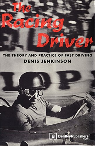 The Racing Driver: The Theory and Practice of Fast Driving (Enthusiast Books)