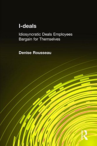 I-deals: Idiosyncratic Deals Employees Bargain for Themselves von Taylor & Francis Ltd