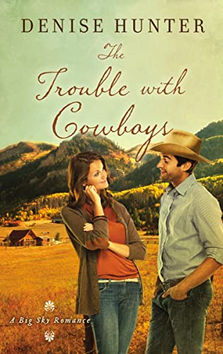 The Trouble with Cowboys (Big Sky Romance)