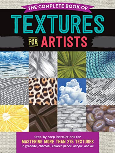 J Howard, D: Complete Book of Textures for Artists von Walter Foster Publishing