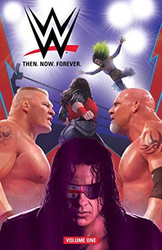 WWE Then. Now. Forever., Vol. 1 von Boom Entertainment