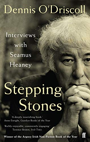 Stepping Stones: Interviews with Seamus Heaney von Faber & Faber