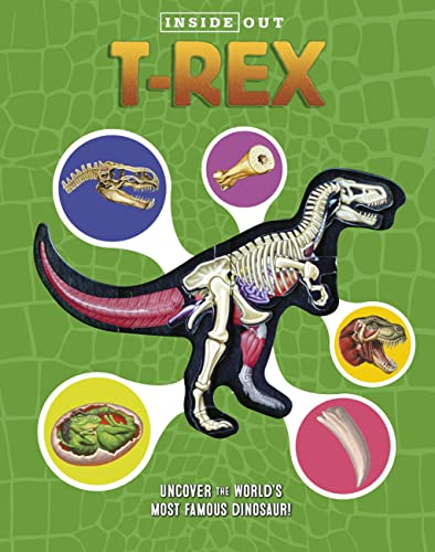 Inside Out T. Rex: Explore the World's Most Famous Dinosaur! von becker&mayer! books