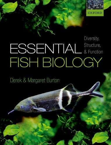 Essential Fish Biology: Diversity, Structure, and Function von Oxford University Press, USA