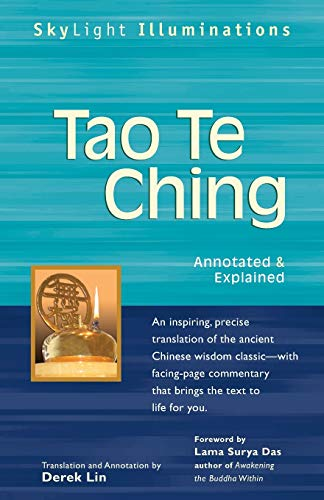 Tao Te Ching: Annotated & Explained: Annotated and Explained (Skylight Illuminations) von Brand: Skylight Paths Publishing