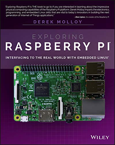 Exploring Raspberry Pi: Interfacing to the Real World with Embedded Linux von Wiley