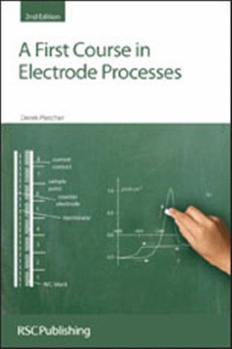 A First Course in Electrode Processes von Royal Society of Chemistry