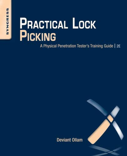 Practical Lock Picking: A Physical Penetration Tester's Training Guide von Syngress