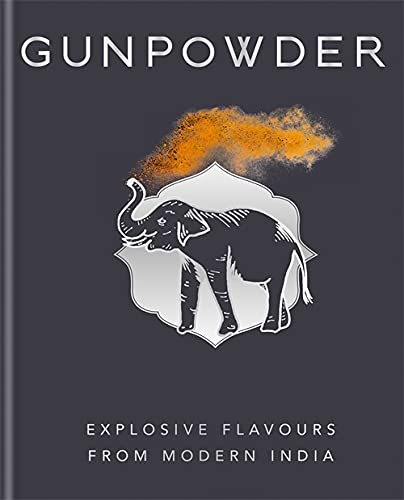 Gunpowder: Explosive flavours from modern India von Octopus Publishing Group