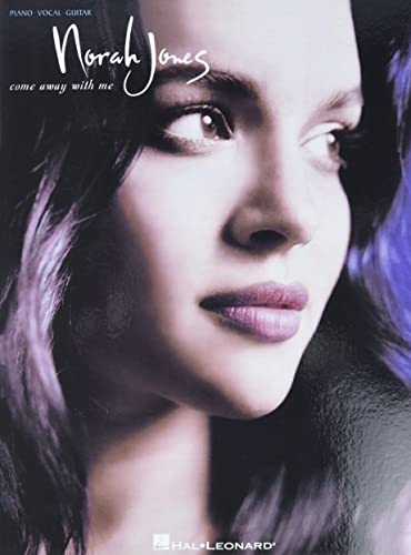 Norah Jones - Come Away with Me von Hal Leonard Publishing Corporation