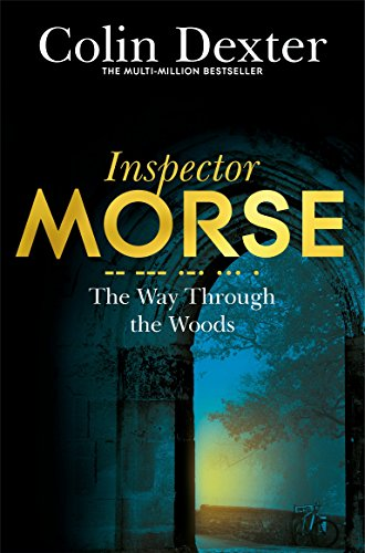 The Way Through the Woods (Inspector Morse Mysteries, Band 10) von Pan