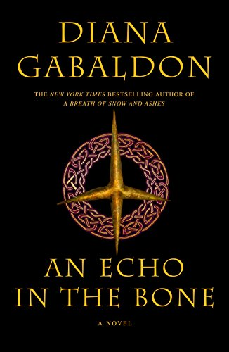 An Echo in the Bone: A Novel (Outlander, Band 7)