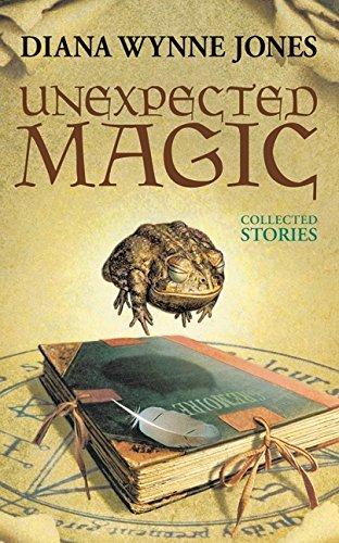 Unexpected Magic: Collected Stories von Greenwillow Books