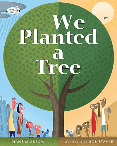 We Planted a Tree von Dragonfly Books
