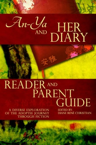 An-Ya and Her Diary: Reader & Parent Guide (The An-Ya Project) von CreateSpace Independent Publishing Platform