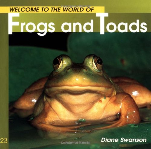 Welcome to the World of Frogs and Toads (Welcome to the World (Paperback)) von WHITECAP BOOKS