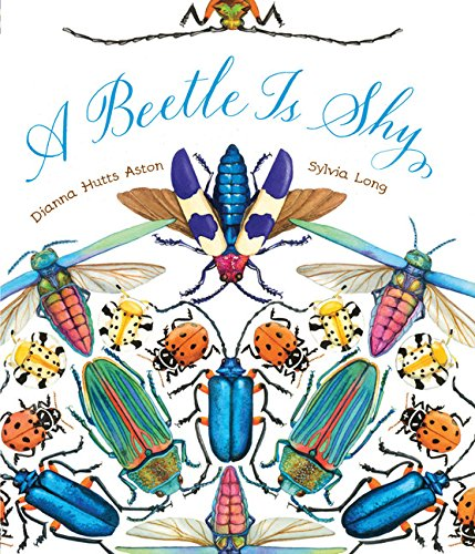 A Beetle Is Shy (Nature Books) von Chronicle Books