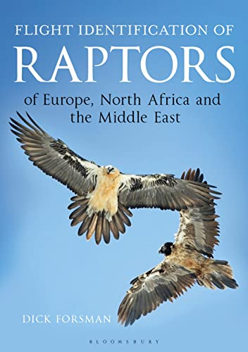 Flight Identification of Raptors of Europe, North Africa and the Middle East (Helm Identification Guides) von Bloomsbury Natural History