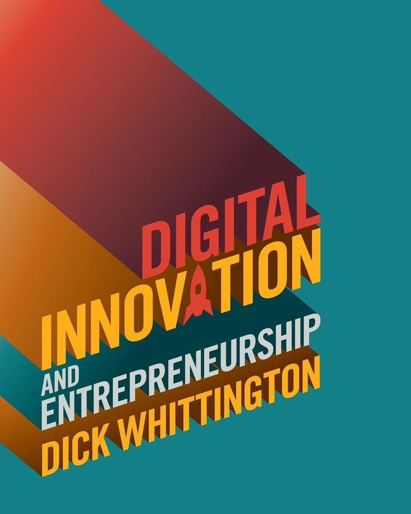 Digital Innovation and Entrepreneurship von CAMBRIDGE