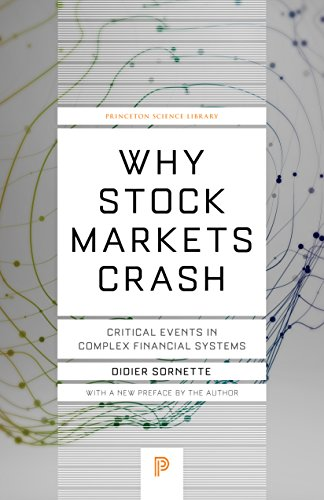 Why Stock Markets Crash: Critical Events in Complex Financial Systems (Princeton Science Library) von Princeton University Press