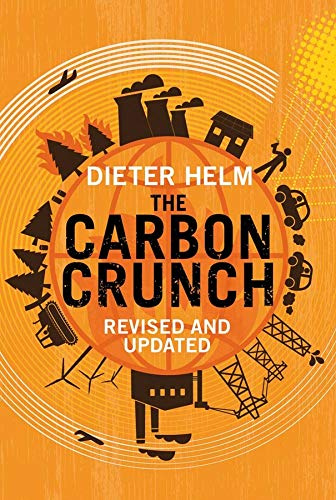 The Carbon Crunch: Revised and Updated von Yale University Press