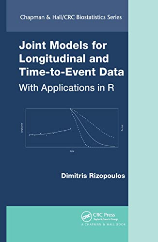Joint Models of Longitudinal and Time-to-Event Data: With Applications in R (Chapman & Hall/Crc Biostatistics Series)