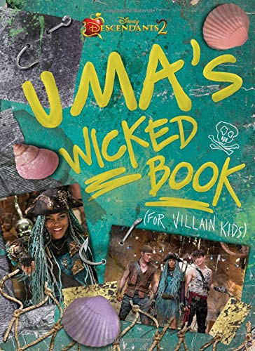 Descendants 2: Uma's Wicked Book: For Villain Kids von Disney Press