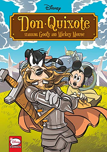 Disney Don Quixote, Starring Goofy and Mickey Mouse (Graphic Novel) von DARK HORSE COMICS